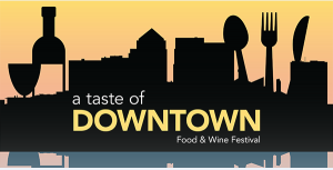 Taste of Downtown Food n wine